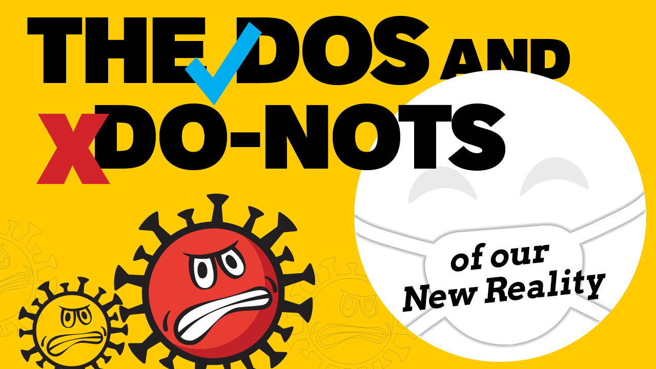Header image for the article The DOs and DO NOTs of our new reality