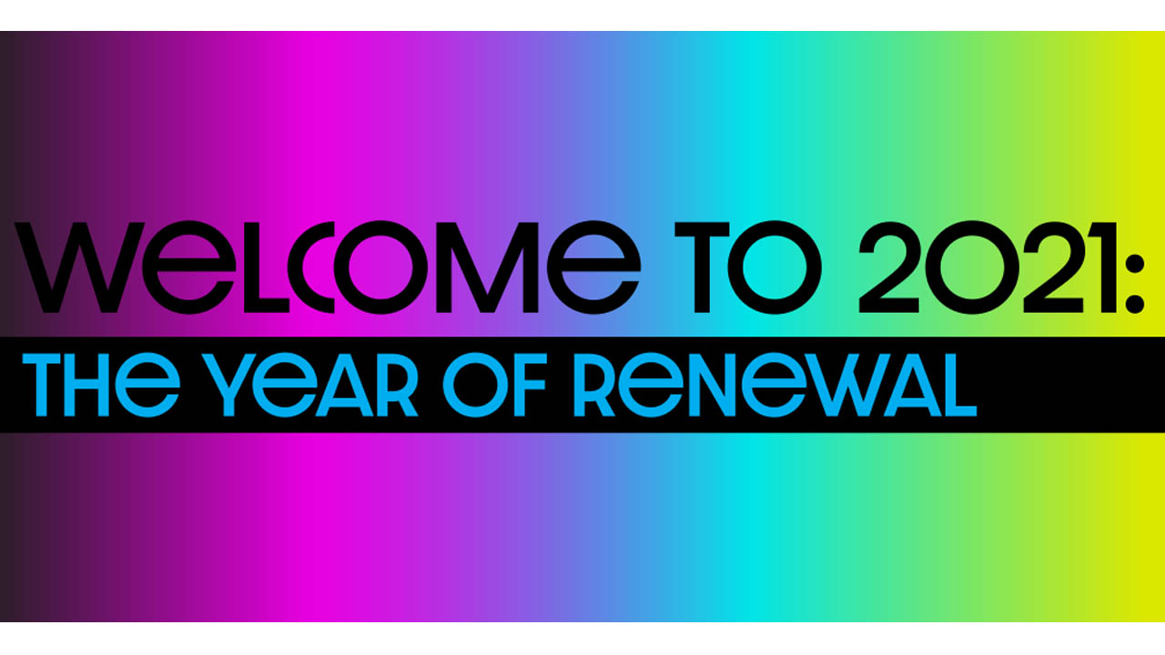 Header image for the article Welcome to 2021: the year of renewal