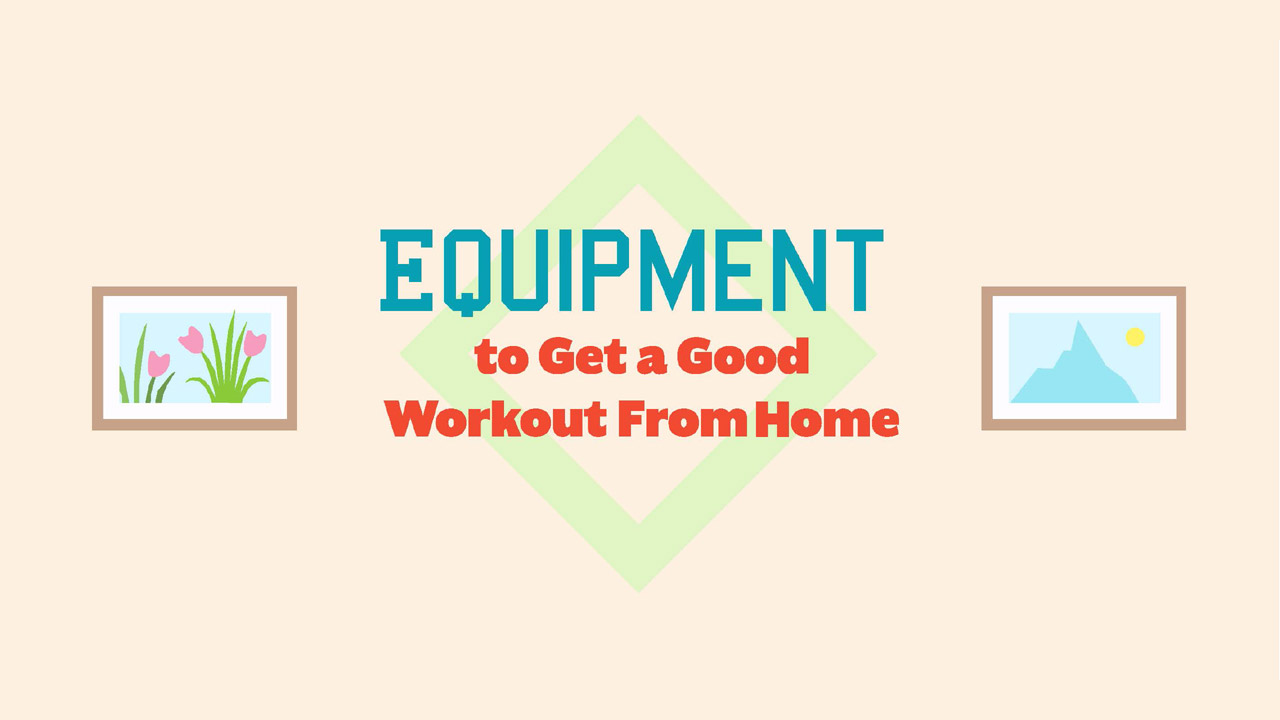Header image for the article Equipment to get a good workout from home