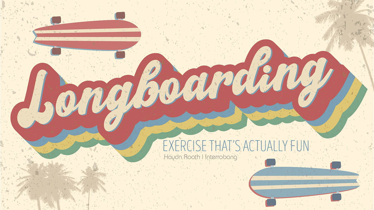 Header image for the article Longboarding: exercise that's actually fun