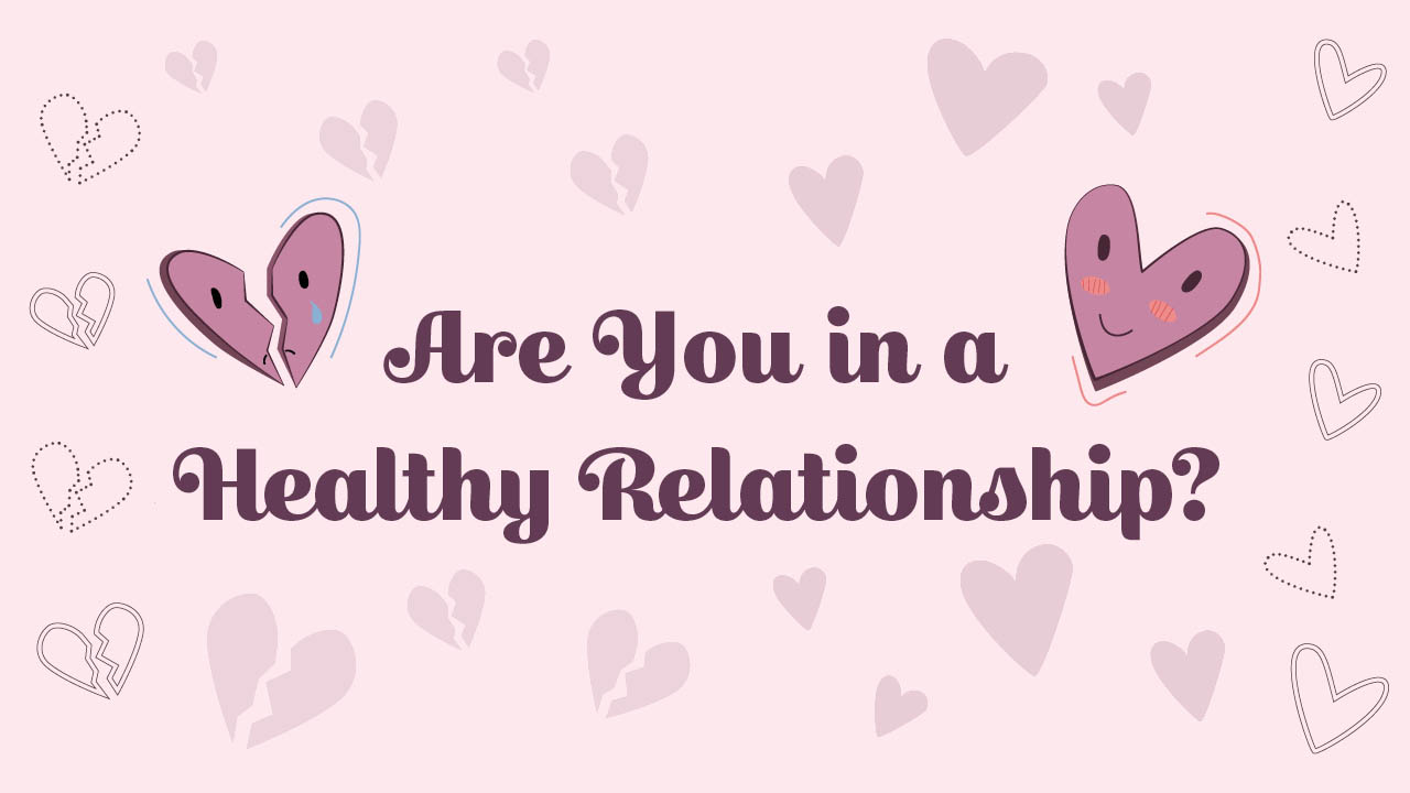 Header image for the article Are you in a healthy relationship?