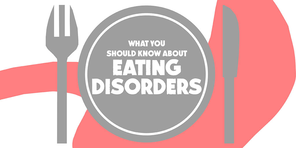 Header image for the article What you should know about eating disorders