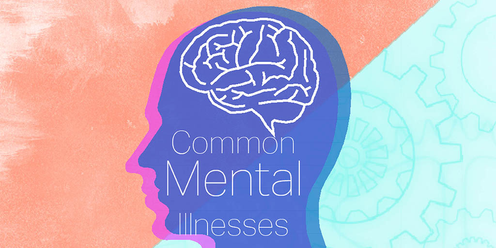 Header image for the article Common Mental Illnesses