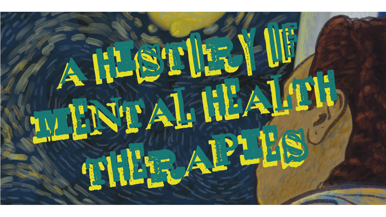 Header image for the article A History of Mental Health Therapies