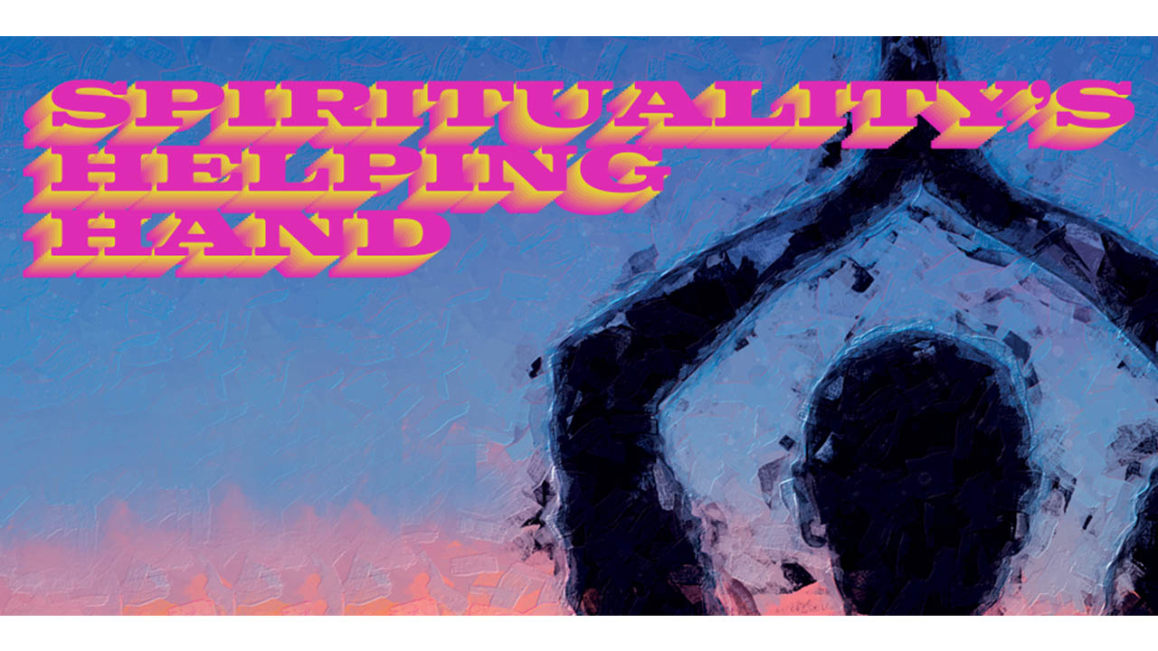 Header image for the article Spirituality's Helping Hand