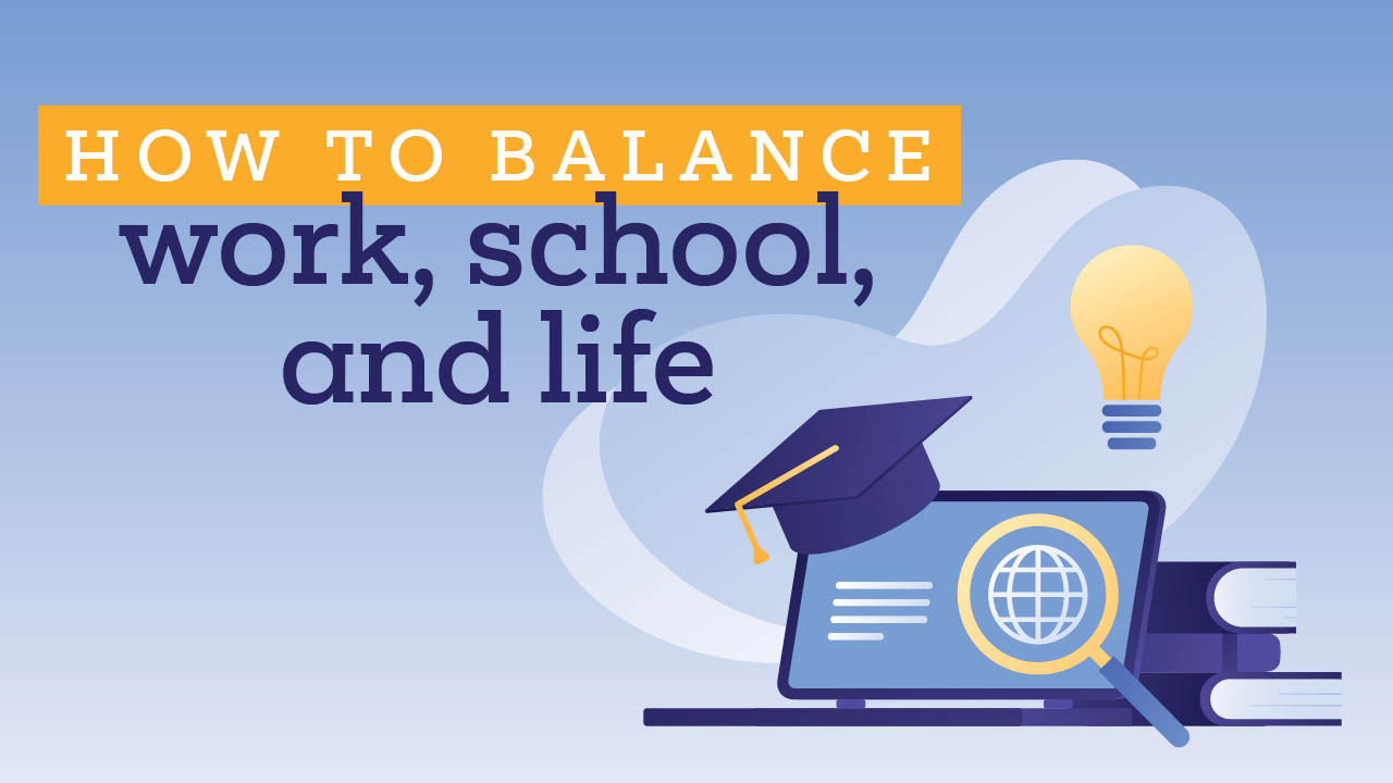 Header image for the article How to balance work, school, and life