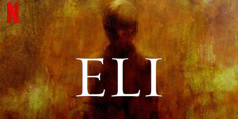 Header image for the article <em>Eli</em>: An Unexpected Thriller