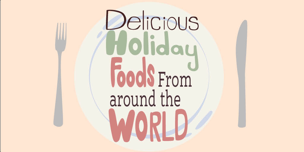 Header image for the article Delicious holiday foods from around the world