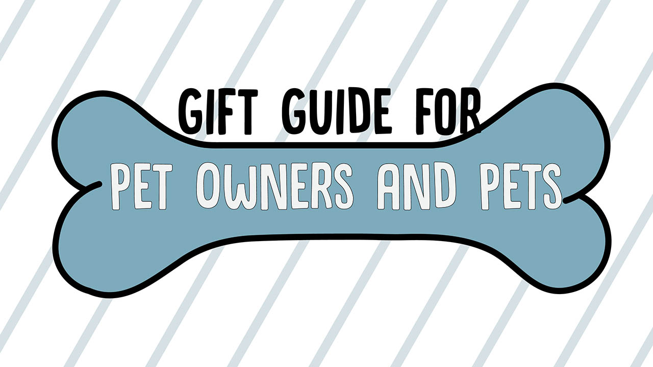 Header image for the article Gift guide for pet owners and pets