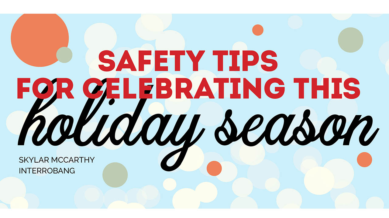 Header image for the article Safety Tips for Celebrating the Holiday Season